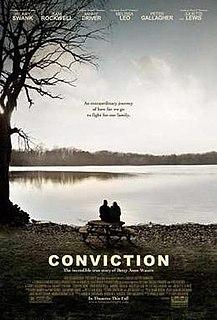 <i>Conviction</i> (2010 film) 2010 drama film directed by Tony Goldwyn