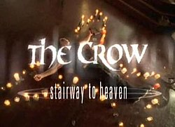 The Crow - Stairway To Heaven movie