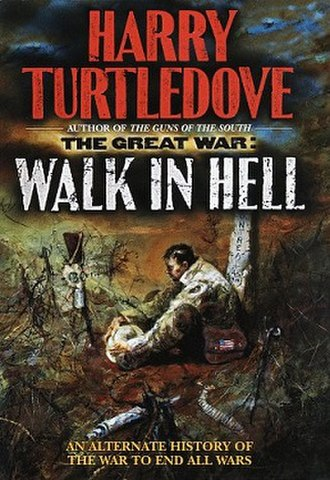 The Great War: Walk in Hell - Image: Del Rey Harry Turtledove Walk in Hell front cover