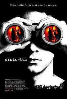 <i>Disturbia</i> (film) 2007 film by D. J. Caruso