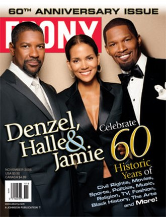 Ebony (magazine) - 60th anniversary cover with actors Denzel Washington, Halle Berry and Jamie Foxx, November 2005