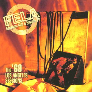 The '69 Los Angeles Sessions - Image: Fela 69sessions