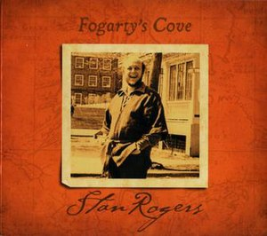 Fogarty's Cove - Image: Fogarty's Cove (Stan Rogers album) front cover, Borealis CD reissue
