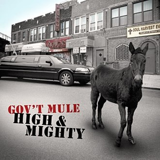 High & Mighty - Image: Gov't Mule High & Mighty