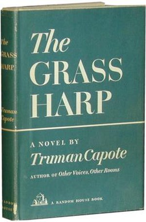 The Grass Harp - First edition hardback