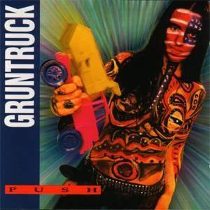Push (Gruntruck album) - Image: Gruntruck Push