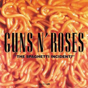 """The Spaghetti Incident?"" - Image: Guns n' Roses; Spaghetti Incident? cover"