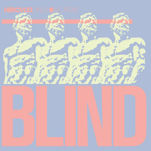 Blind (Hercules and Love Affair song) - Image: Hercules and Love Affair Blind