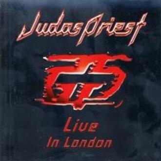 Live in London (Judas Priest album) - Image: Live in London (Judas Priest album) cover