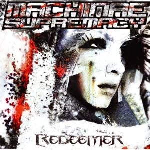 Redeemer (Machinae Supremacy album) - Image: Machinae supremacy redeemer retail