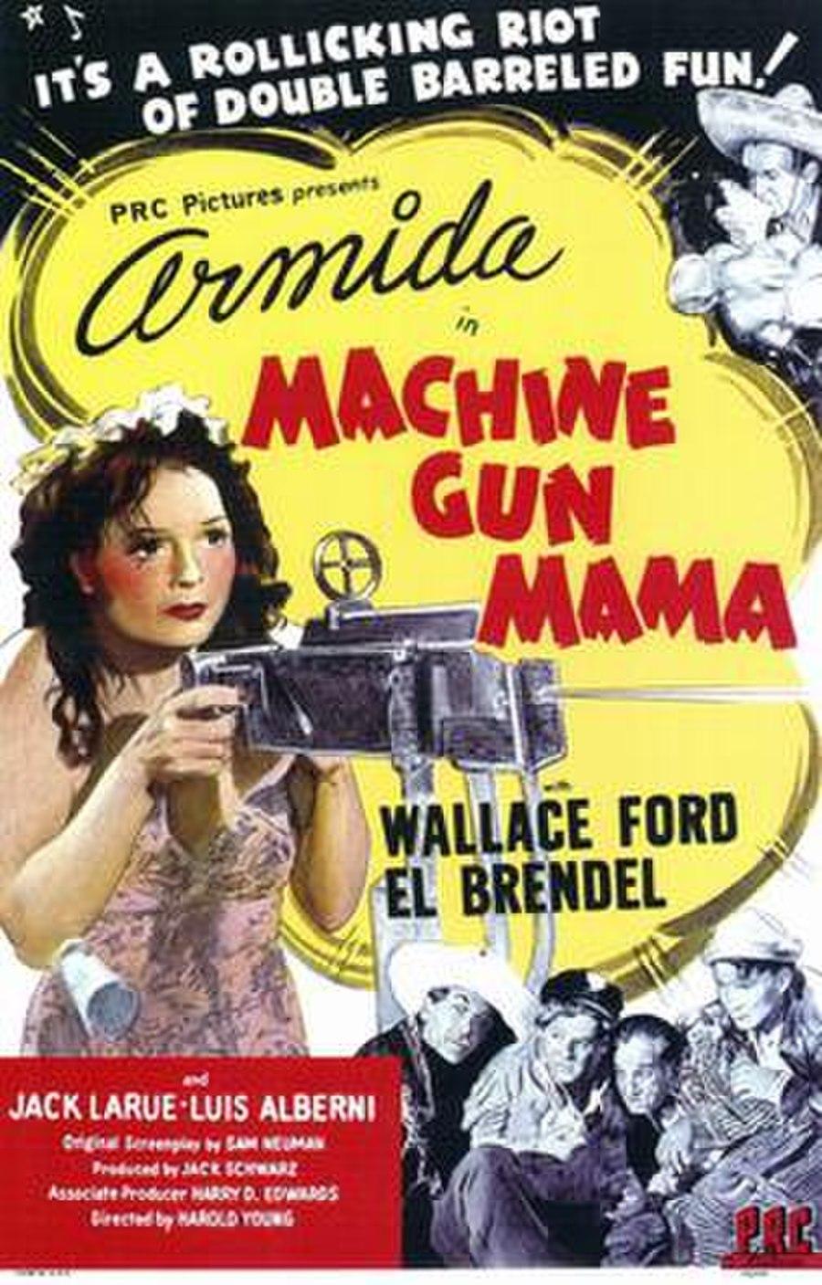 Machine Gun Mama