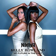 Nâdiya & Kelly Rowland - No Future in the Past.jpg