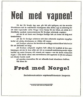 """Zeth Höglund - """"Ned med vapnen!"""": """"Down With Weapons!""""; """"Fred med Norge!"""": """"Peace with Norway!""""."""
