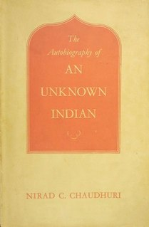 <i>The Autobiography of an Unknown Indian</i> book by Nirad C. Chaudhuri