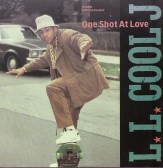 One Shot at Love - Image: One Shot at Love (LL Cool J album cover)