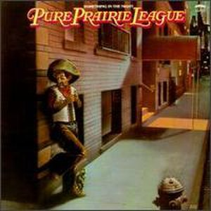 Something in the Night - Image: Pure Prairie League Something in the Night
