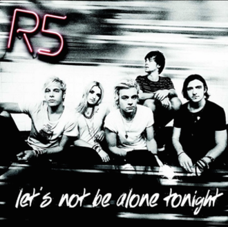 R5 — Let's Not Be Alone Tonight (studio acapella)