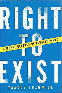 <i>Right to Exist: a Moral Defense of Israels Wars</i>