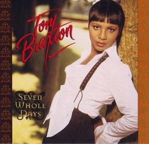Seven Whole Days - Image: Seven Whole Days 12 inch US vinyl maxi single