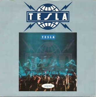 Signs (Five Man Electrical Band song) - Image: Signs (Tesla cover)