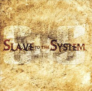 Slave to the System (album) - Image: Slave to the System Slave to the System cover
