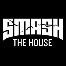 smash the house wikipedia