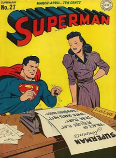 The Golden Age Lois Lane and Superman, from the cover of Superman #27 (March-April 1944). Pencils by Wayne Boring.