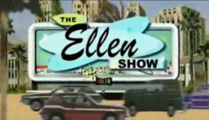 The Ellen Show - Image: The Ellen Show intertitle