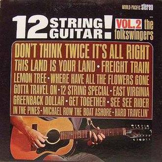 12 String Guitar! Vol. 2 - Image: The Folk Swingers 12 String Guitar! Vol. 2 album cover