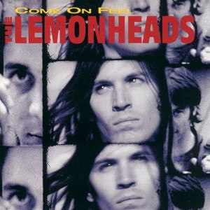 Come on Feel the Lemonheads - Image: The Lemonheads Come on Feel the Lemonheads