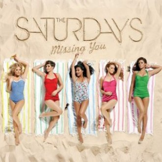 Missing You (The Saturdays song) - Image: The Saturdays Missing You (Official Single Cover)