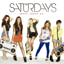 The Saturdays What About Us single cover.png