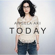 Today album cover by Angela Aki.jpg