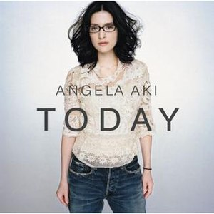 Today (Angela Aki album) - Image: Today album cover by Angela Aki