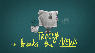 <i>Tracey Breaks the News</i> television series