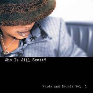 Who Is Jill Scott? Words and Sounds Vol. 1 - Image: Who Is Jill Scott album cover