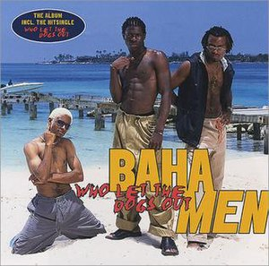 Who Let the Dogs Out (album) - Image: Who Let the Dogs Out Baha Men