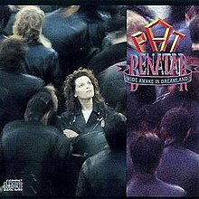 Wide Awake in Dreamland (Pat Benatar album - cover art).jpg