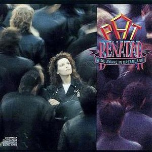 Wide Awake in Dreamland - Image: Wide Awake in Dreamland (Pat Benatar album cover art)