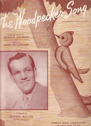 The Woodpecker Song - 1940 sheet music cover featuring Glenn Miller. Robbins Music, New York.