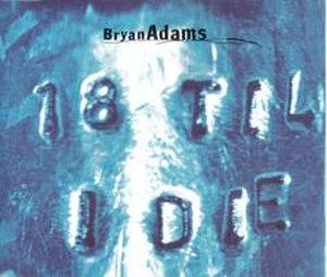 18 til I Die (song) - Image: 18 til I Die (song)