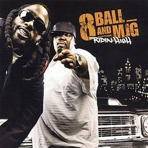 Ridin' High (8Ball & MJG album) - Image: 8Ball & MJG Ridin High