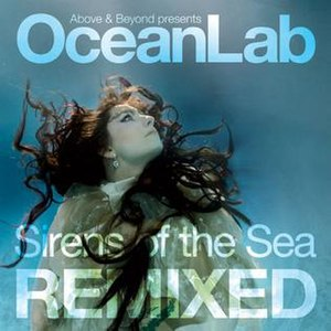 Sirens of the Sea Remixed - Image: Above & Beyond presents Ocean Lab Sirens of the Sea Remixed