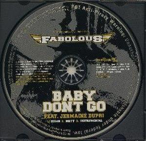 Baby Don't Go (Fabolous song) - Image: Baby Don't Go Fabolous