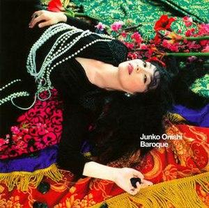 Baroque (Junko Onishi album) - Image: Baroque (Junko Onishi album)