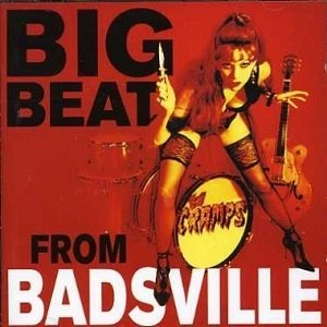 Big Beat from Badsville - Image: Big Beat from Badsville