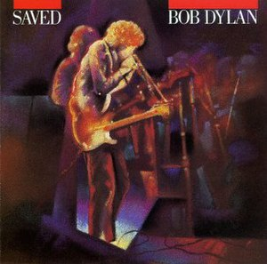 Saved (album) - Image: Bob Dylan Saved (re release)