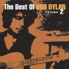 The Best of Bob Dylan, Vol  2 - Wikipedia