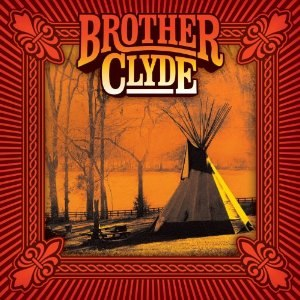 Brother Clyde (album) - Image: Brother Clyde album
