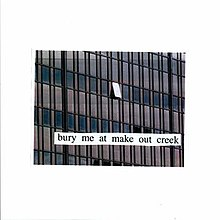 Bury Me At Makeout Creek.jpg